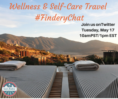 Wellness and Self-Care Travel  Twitter Chat