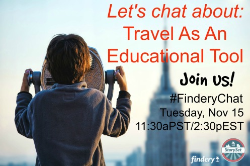 #FinderyChat Travel as Education